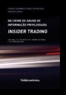 Do Crime de Abuso de Informação Privilegiada (insider trading)