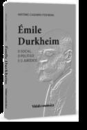 Émile Durkheim: o social, o político e o jurídico