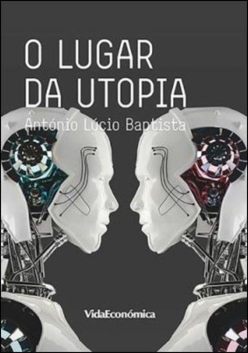 O Lugar da Utopia