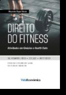 Direito do Fitness - Atividades em Ginásios e Health Clubs