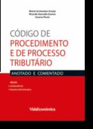 Código de Procedimento e de Processo Tributário - Anotado e Comentado