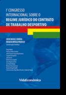 1º Congresso Internacional sobre o Regime Jurídico do Contrato de Trabalho Desportivo
