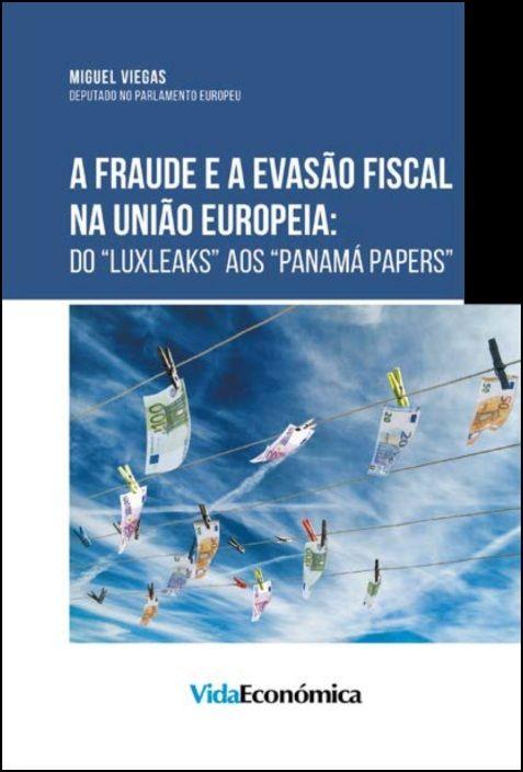 A Fraude e a Evasão Fiscal na União Europeia: Do