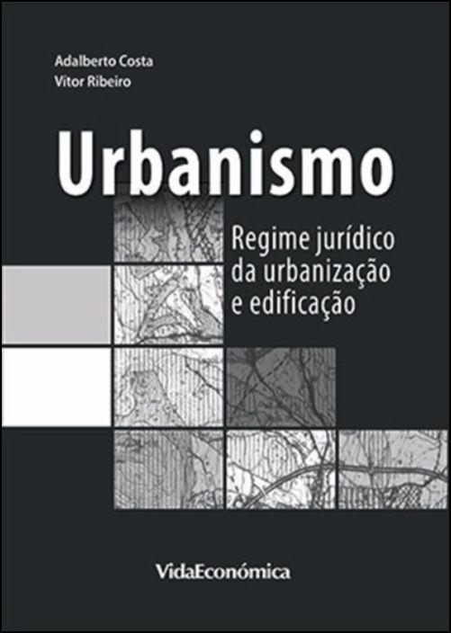 Urbanismo - Regime Jurídico da Urbanização