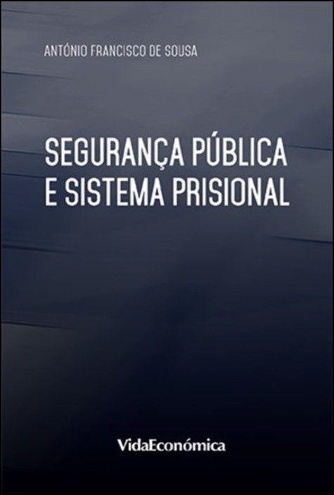 Segurança Pública e Sistema Prisional