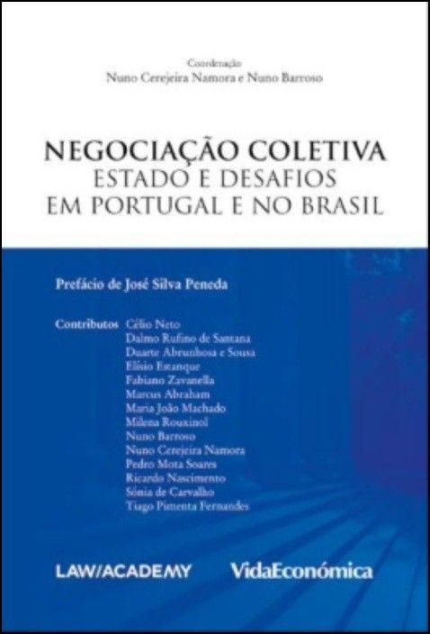 Negociação Coletiva - Estado e Desafios em Portugal e no Brasil