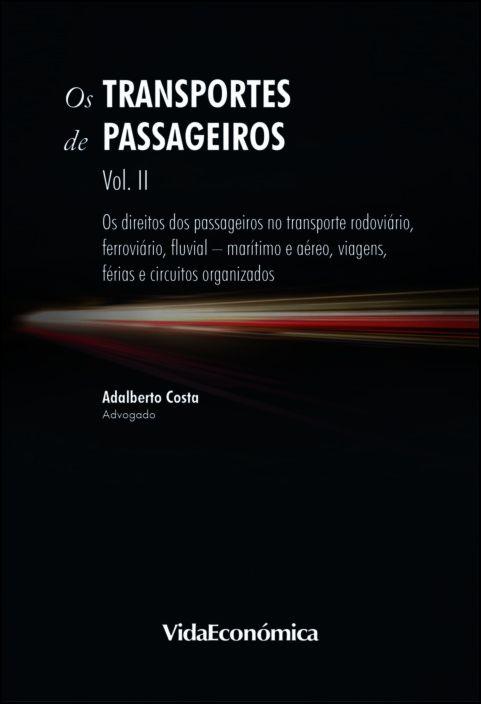 Os Transportes de Passageiros Volume II
