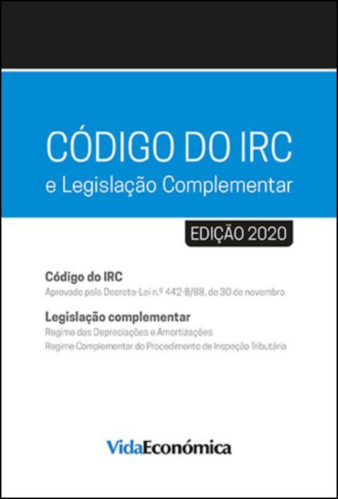 CÓDIGO DO IRC - 2020 e Legislação Complementar