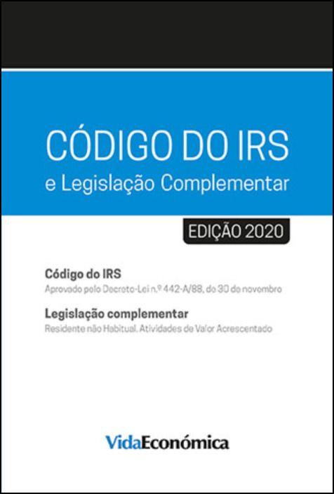 CÓDIGO DO IRS - 2020 e Legislação Complementar