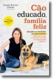 Cão Educado, Família Feliz
