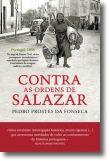 Contra as Ordens de Salazar