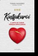 Kintsukuroi: a arte de curar feridas emocionais