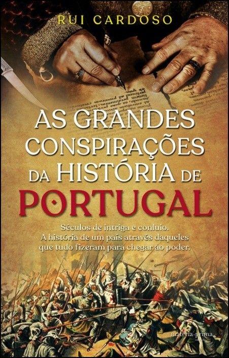 As Grandes Conspirações da História de Portugal