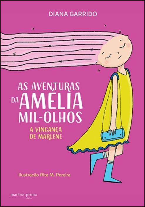 As Aventuras da Amélia Mil-Olhos - A Vingança de Marlene