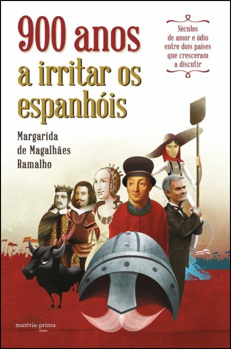 900 anos a irritar os espanhóis