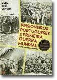 Prisioneiros Portugueses da Primeira Guerra Mundial: frente europeia - 1917/1918