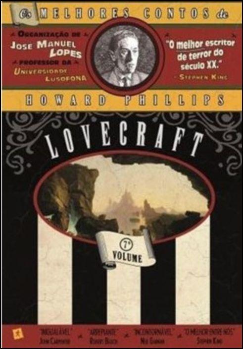 Os Melhores Contos de Howard Phillips - Lovecraft Volume 7