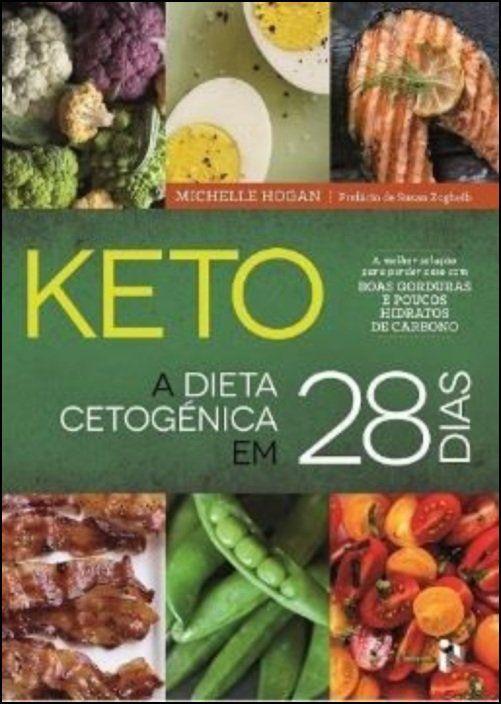 Keto - A Dieta Cetogénica em 28 Dias