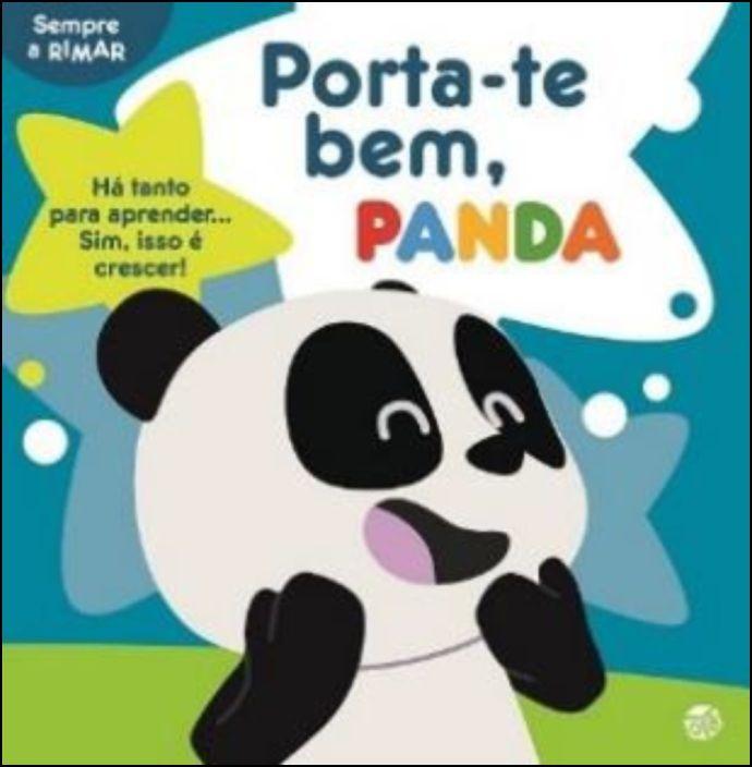 Porta-te Bem, Panda