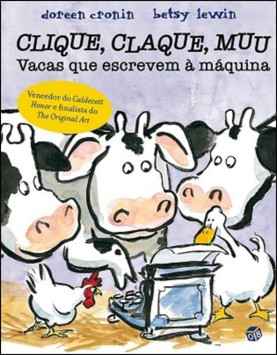 Clique, Claque, Muu - Vacas que Escrevem à Máquina