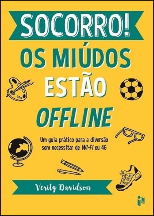 Socorro! Os Miúdos estão Offline: Um guia prático para a diversão sem necessitar de Wi-Fi ou 4G