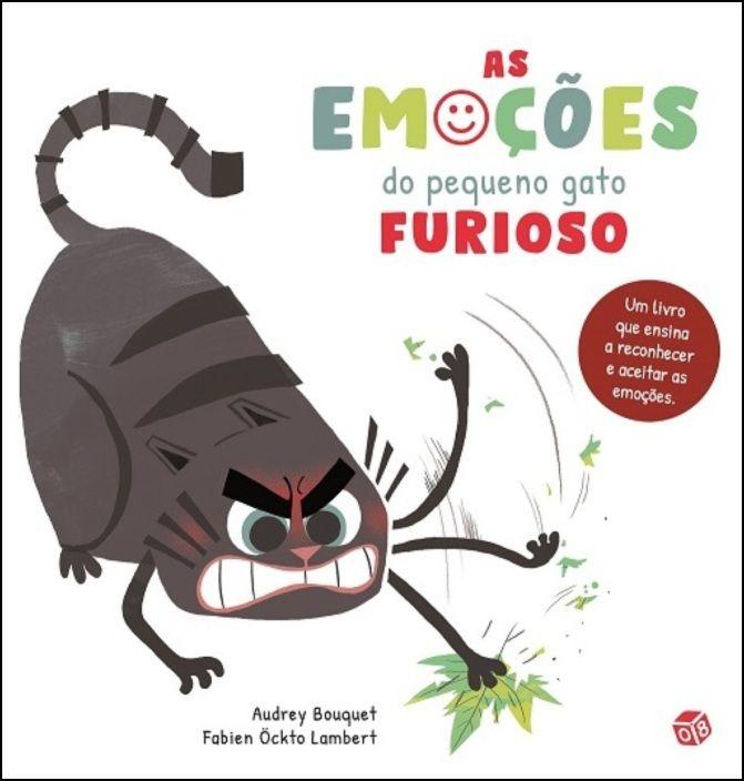 As Emoções do Pequeno Gato Furioso: Livro de Histórias