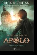 As Provações de Apolo: a profecia negra - Livro 2