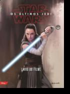Star Wars - Os Últimos Jedi - Livro do Filme