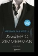 Eu Sou Eric Zimmerman - Volume I