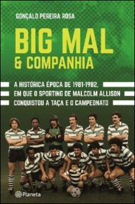 Big Mal & Companhia