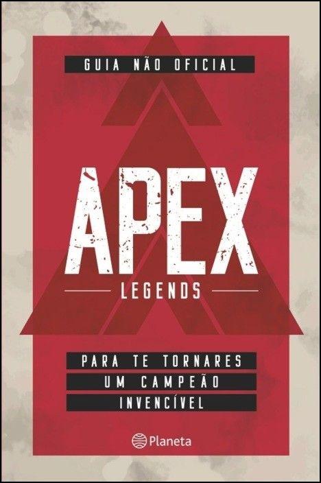 Apex Legends - Guia não oficial para te tornares um campeão