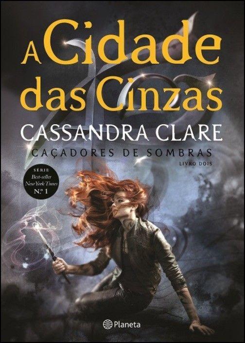 Caçadores de Sombras: a cidade das cinzas - Livro 2