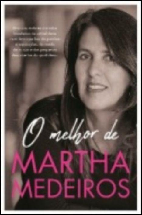 O Melhor de Martha Medeiros