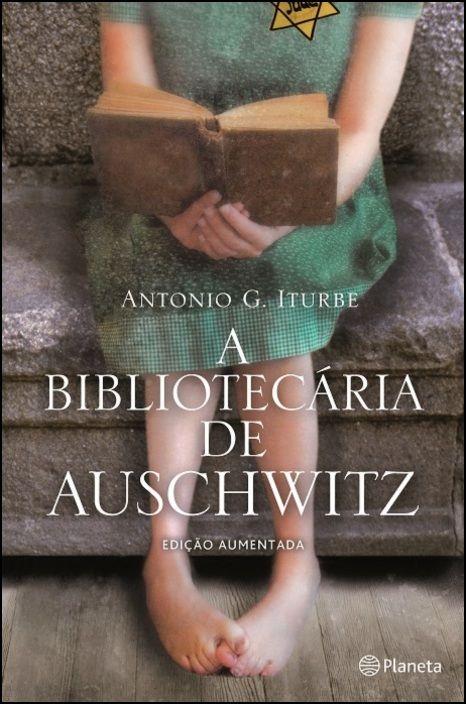 A Bibliotecária de Auschwitz - Edição Aumentada