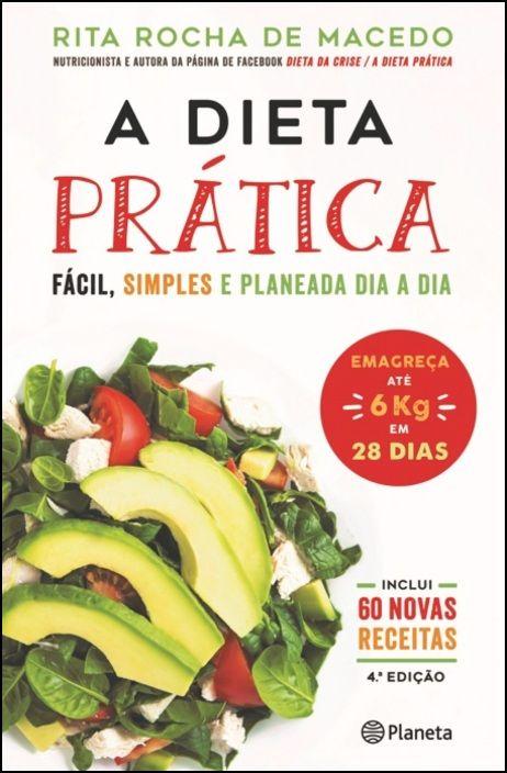 A Dieta Prática - Ed. Aumentada