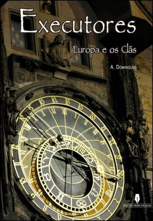 Executores - Europa e os Clãs