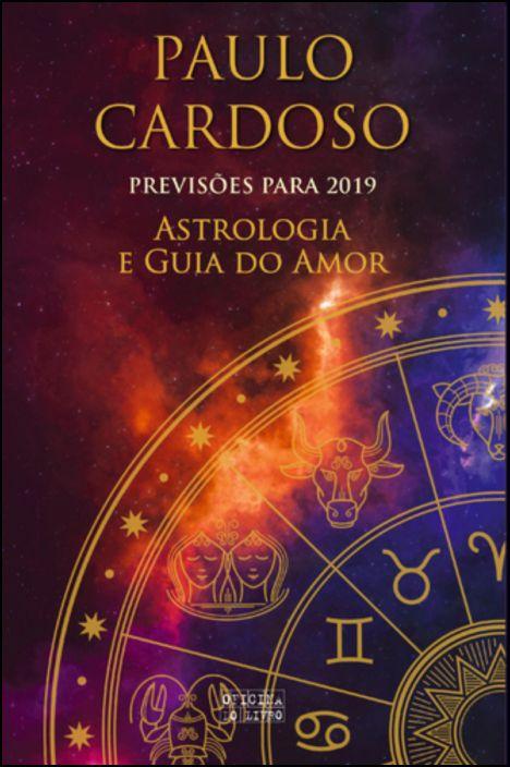 Astrologia e Guia do Amor - 2019