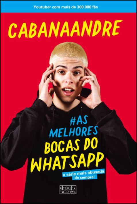 #As Melhores Bocas do WhatsApp
