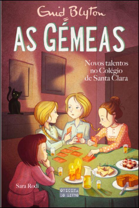 As Gémeas 13 - Novos Talentos no Colégio de Santa Clara