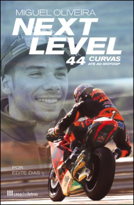 Next Level - 44 Curvas Até ao MotoGP