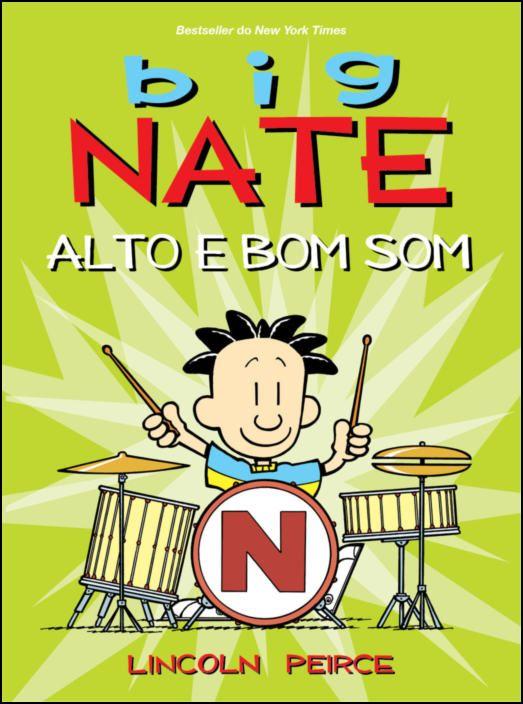 Big Nate - Alto e Bom Som