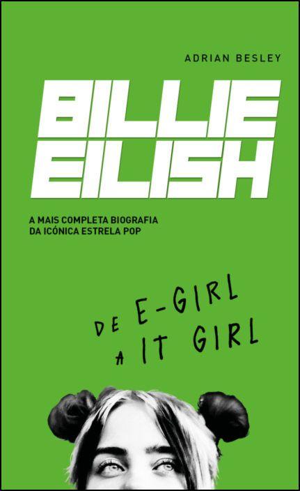 Billie Eilish - De E-Girl a It-Girl