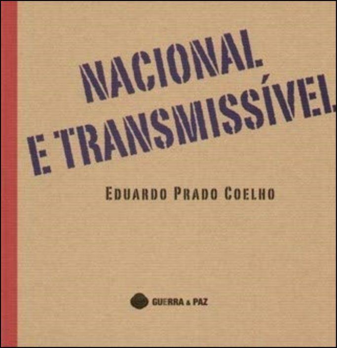 Nacional e Transmissível
