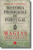 História Prodigiosa de Portugal: Magias e mistérios - Volume II