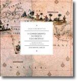 O Conhecimento do Índico e do Pacífico
