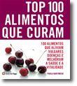Top 100 - Alimentos Que Curam