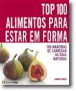 Top 100 Alimentos Para Estar em Forma