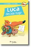 Luca Decide Fugir