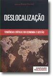 Deslocalização - Tendências Críticas em Economia e Gestão