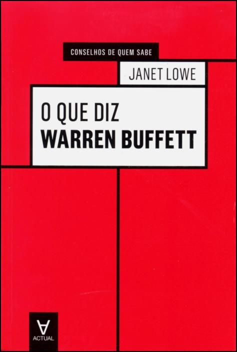 O que diz Warren Buffett
